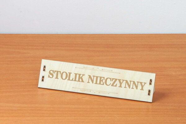 Drewniana tabliczka informacyjna - stolik nieczynny
